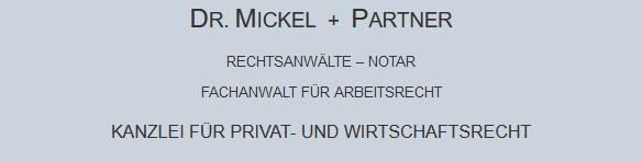 Rechtsanwalt Und Notar Dr Wolfgang Mickel Dr Mickel Partner